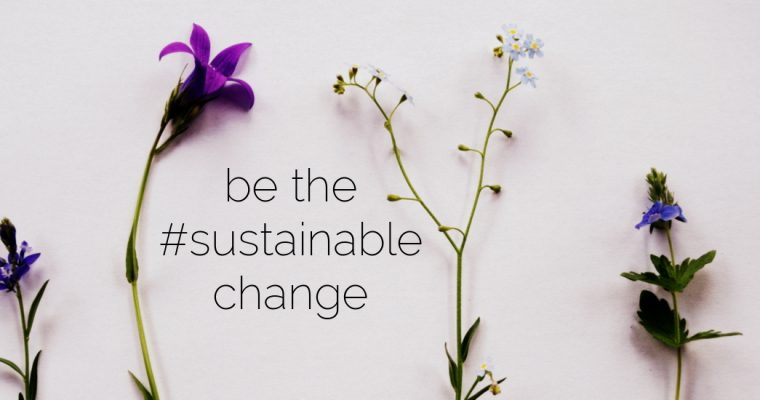 Be the #sustainablechange – Poetry inspired by the environment